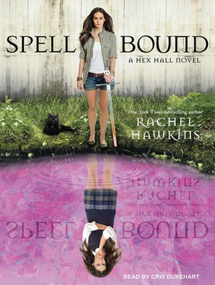 Spell Bound (Hex Hall #3) Cover Image