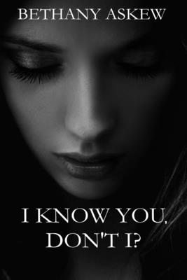 I Know You, Don't I? Cover Image