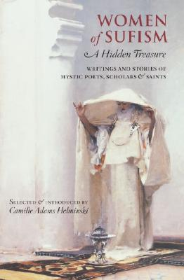 Women of Sufism: A Hidden Treasure Cover Image