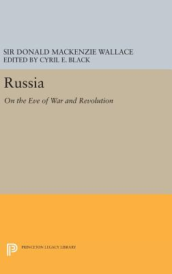 Russia: On the Eve of War and Revolution (Princeton Legacy Library #3151) Cover Image