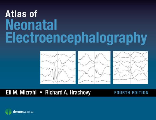 Atlas of Neonatal Electroencephalography Cover Image