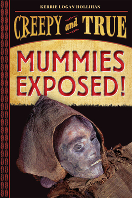 Mummies Exposed!: Creepy and True #1 Cover Image