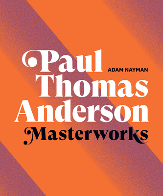 Paul Thomas Anderson: Masterworks cover
