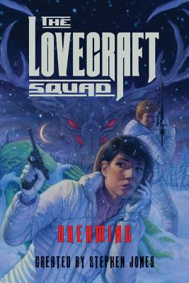 The Lovecraft Squad: Dreaming Cover Image