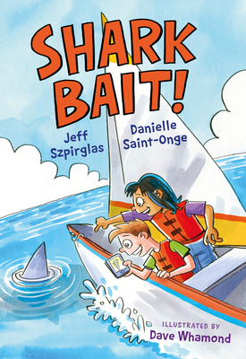 Shark Bait! (Orca Echoes) Cover Image