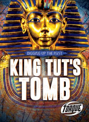 King Tut's Tomb (Digging Up the Past) Cover Image