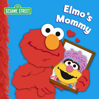 Elmo's Mommy (Sesame Street) Cover