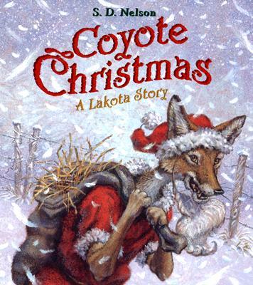 Coyote Christmas: A Lakota Story Cover Image