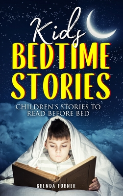 Kids Bedtime Stories: Children's Stories to Read Before Bed Cover Image