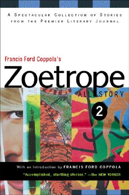 Francis Ford Coppola's Zoetrope: All-Story 2 Cover Image