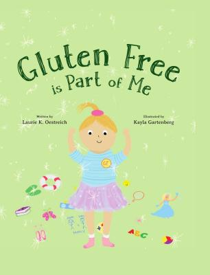 Gluten Free Is Part of Me Cover Image