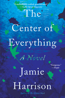 The Center of Everything: A Novel Cover Image