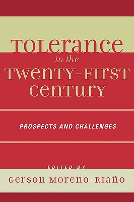 Tolerance in the 21st Century: Prospects and Challenges Cover Image