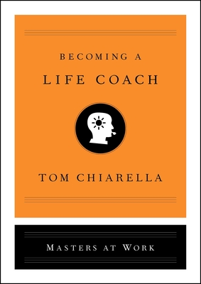 Cover for Becoming a Life Coach (Masters at Work)