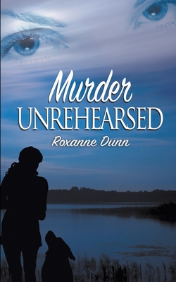 Murder Unrehearsed Cover Image