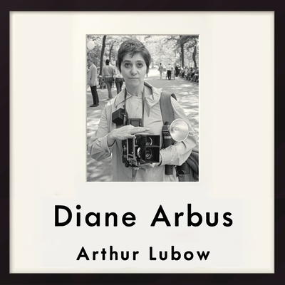 Diane Arbus: Portrait of a Photographer cover