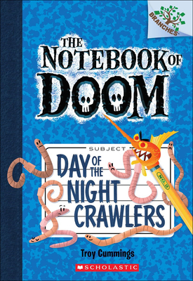 Day of the Night Crawlers (Notebook of Doom #2) Cover Image
