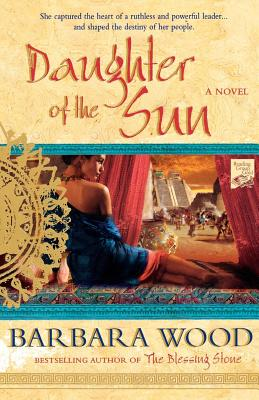 Daughter of the Sun: A Novel of The Toltec Empire Cover Image