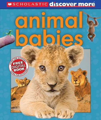Scholastic Discover More: Animal Babies Cover Image