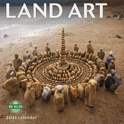 Land Art 2021 Wall Calendar: Mandalas and Patterns in Nature Cover Image