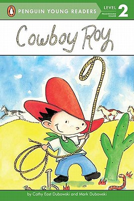 Cowboy Roy (Penguin Young Readers, Level 2) Cover Image