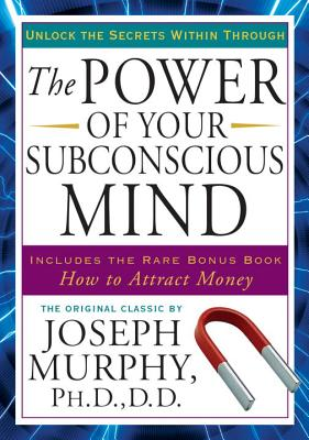 The Power of Your Subconscious Mind: Unlock the Secrets Within Cover Image