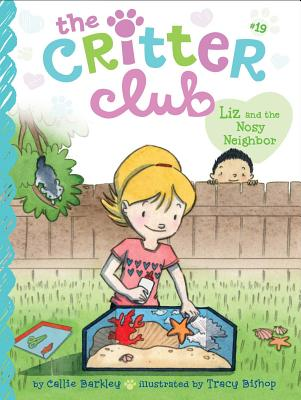 Liz and the Nosy Neighbor (The Critter Club #19) Cover Image