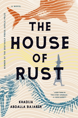 The House of Rust: A Novel Cover Image