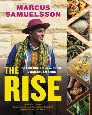 The Rise: Black Cooks and the Soul of American Food: A Cookbook Cover Image