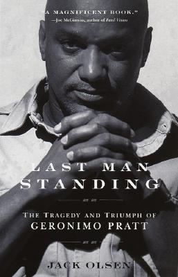 Last Man Standing: The Tragedy and Triumph of Geronimo Pratt Cover Image