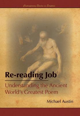Re-Reading Job: Understanding the Ancient World's Greatest Poem Cover Image