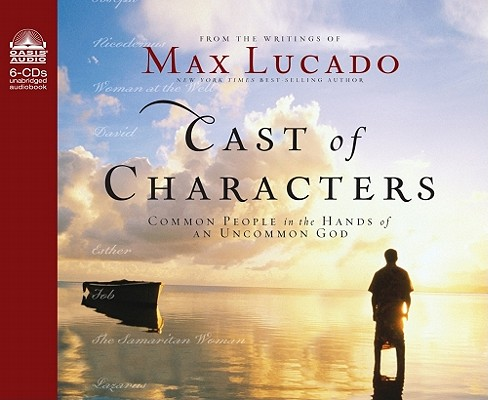 Cast of Characters: Common People in the Hands of an Uncommon God Cover Image