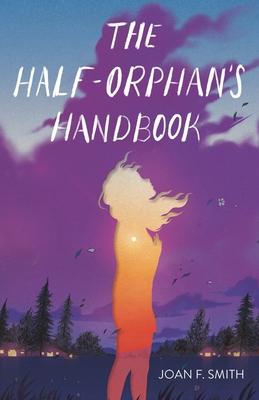 The Half-Orphan's Handbook Cover Image