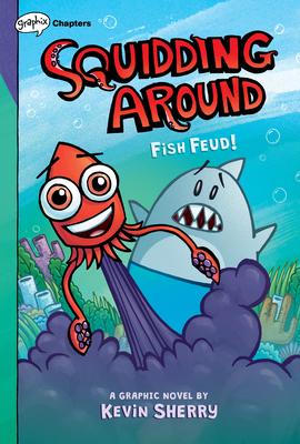 Fish Feud! (Squidding Around) Cover Image