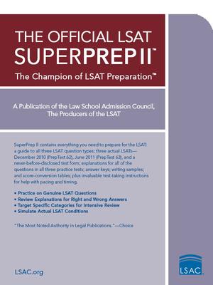 The Official LSAT Superprep II: The Champion of LSAT Prep Cover Image