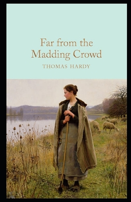 Far from the Madding Crowd: (classic edition) Cover Image