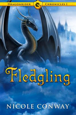 Fledgling (The Dragonrider Chronicles) Cover Image