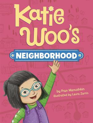 Katie Woo's Neighborhood Cover Image