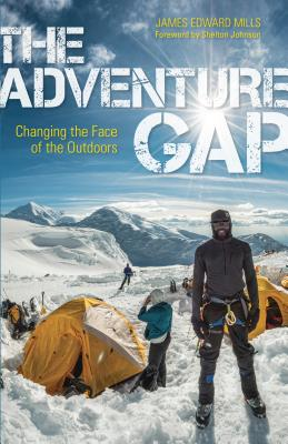 The Adventure Gap: Changing the Face of the Outdoors Cover Image