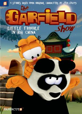 The Garfield Show #4: Little Trouble in Big China Cover Image