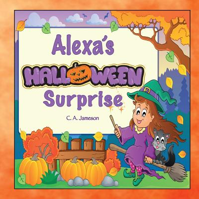 Alexa's Halloween Surprise (Personalized Books for Children) Cover Image