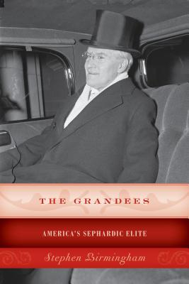 The Grandees: America's Sephardic Elite cover