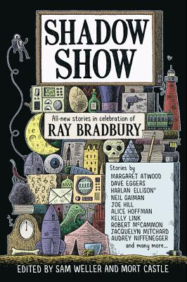 Shadow Show: All-New Stories in Celebration of Ray Bradbury Cover Image