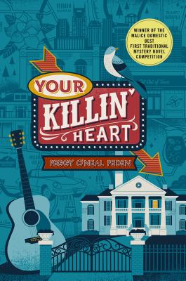 Your Killin' Heart: A Mystery Cover Image
