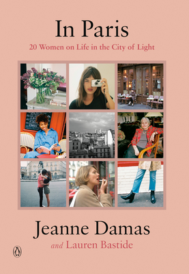 In Paris: 20 Women on Life in the City of Light Cover Image