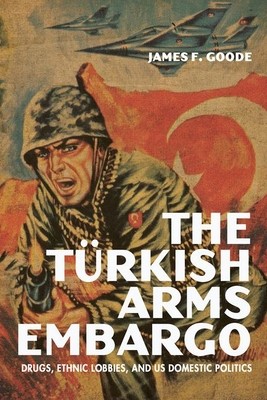 Cover for The Turkish Arms Embargo