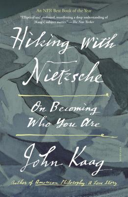 Hiking with Nietzsche: On Becoming Who You Are cover