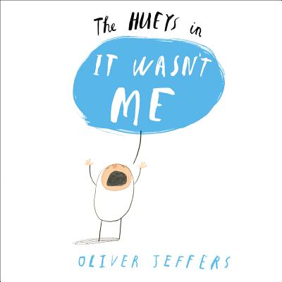 The Hueys in It Wasn't Me Cover Image