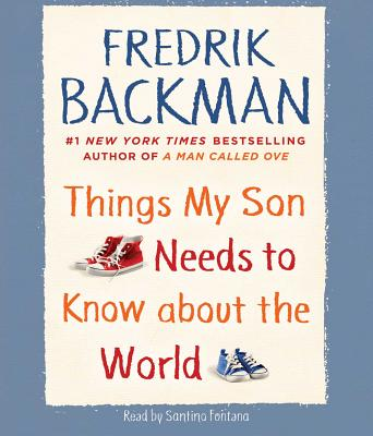 Things My Son Needs to Know about the World Cover Image