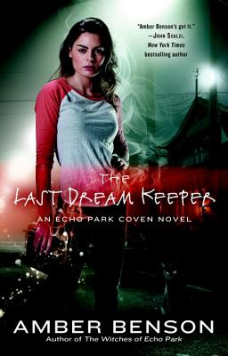 The Last Dream Keeper (An Echo Park Coven Novel #2) Cover Image